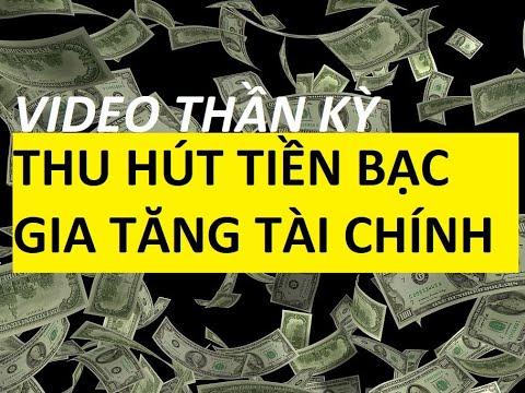 Thu hút tiền bạc gia tăng tài chính bằng cách lắng nghe video này 3 lần mỗi ngày