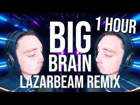 (1 HOUR) BIG BRAIN (LazarBeam Remix) | Song By Endigo