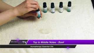 Aromatherapy Essential Oils - Top to Middle Notes Thumbnail