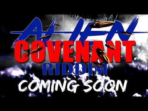 Alien Covenant Riddim (Preview) Dancehall Promo Prod.