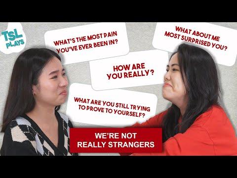TSL Plays: We're Not Really Strangers