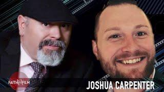 Faith On Film #84 Joshua Carpenter