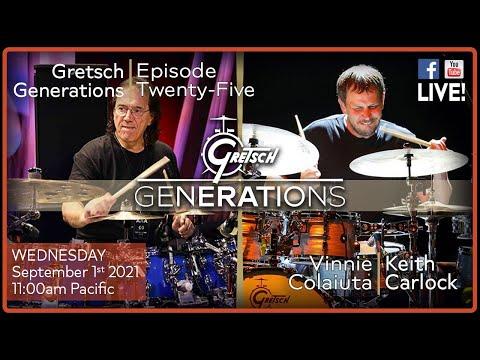 GRETSCH GENERATIONSEP25: VINNIE COLAIUTA & KEITH CARLOCK