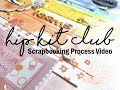 Scrapbooking Process #424 Hip Kit Club / Happy