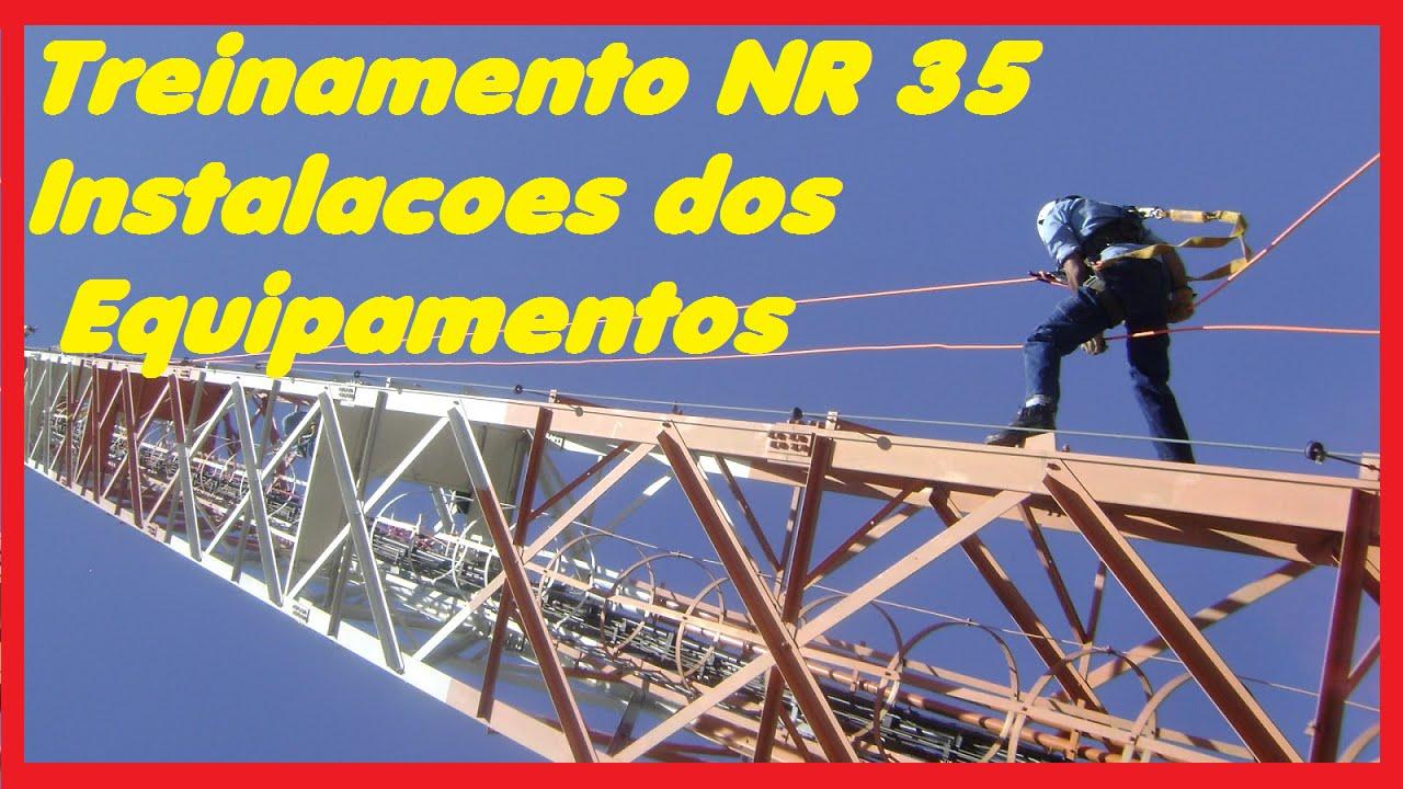 ef5d92ff89980 Treinamento NR 35 - Instalações dos Equipamentos. Segurança do Trabalho
