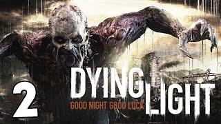 Dying Light #2 - Уроки паркура