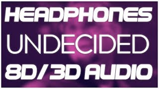 Chris Brown - Undecided (8D AUDIO & 3D AUDIO) 😍🎧