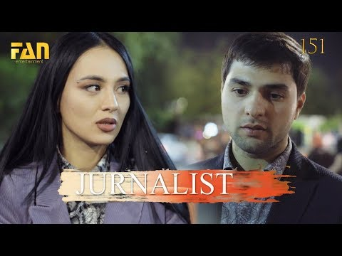 Журналист Сериали 151 - қисм l Jurnalist Seriali 151 - qism