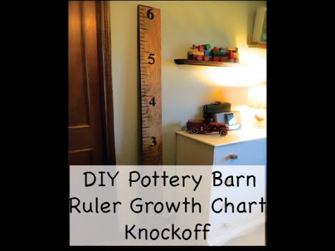 Diy How To Make A Pottery Barn Diy Ruler Growth Chart Youtube