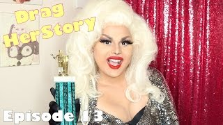 Drag HerStory episode 13: She Bring It To You Every Ball! A brief history of Ballroom Legends