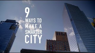 9 Ways to Make Your City Smarter thumbnail