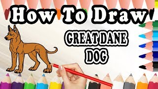 How To Draw A Great Dane DOG | Drawing step by step Dog | Draw Easy For Kids