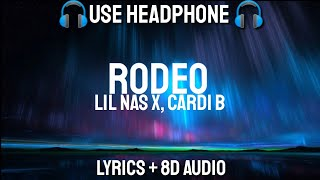 Lil Nas X, Cardi B - Rodeo (Lyrics / Letra / 8D Audio /Spanish / Bass Boosted)