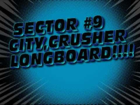 Nick's Sector 9 City Crusher Longboard.wmv