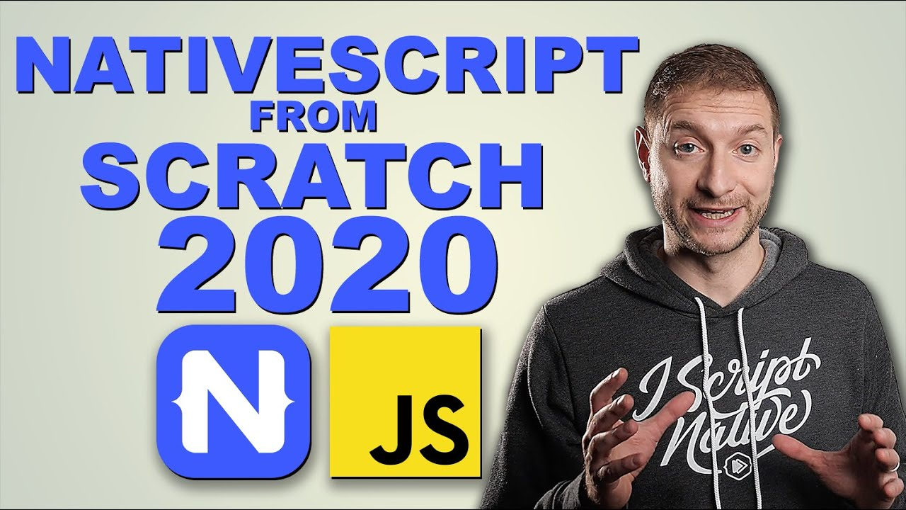 NativeScript Apps from Scratch 2020