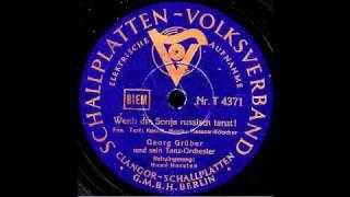Wenn die Sonja russisch tanzt / Georg Grüber & Orchester, Gesang: Hans Horsten