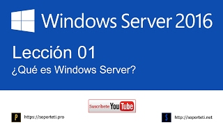 01. ¿Qué es un Windows Server? - Curso de Windows Server 2016