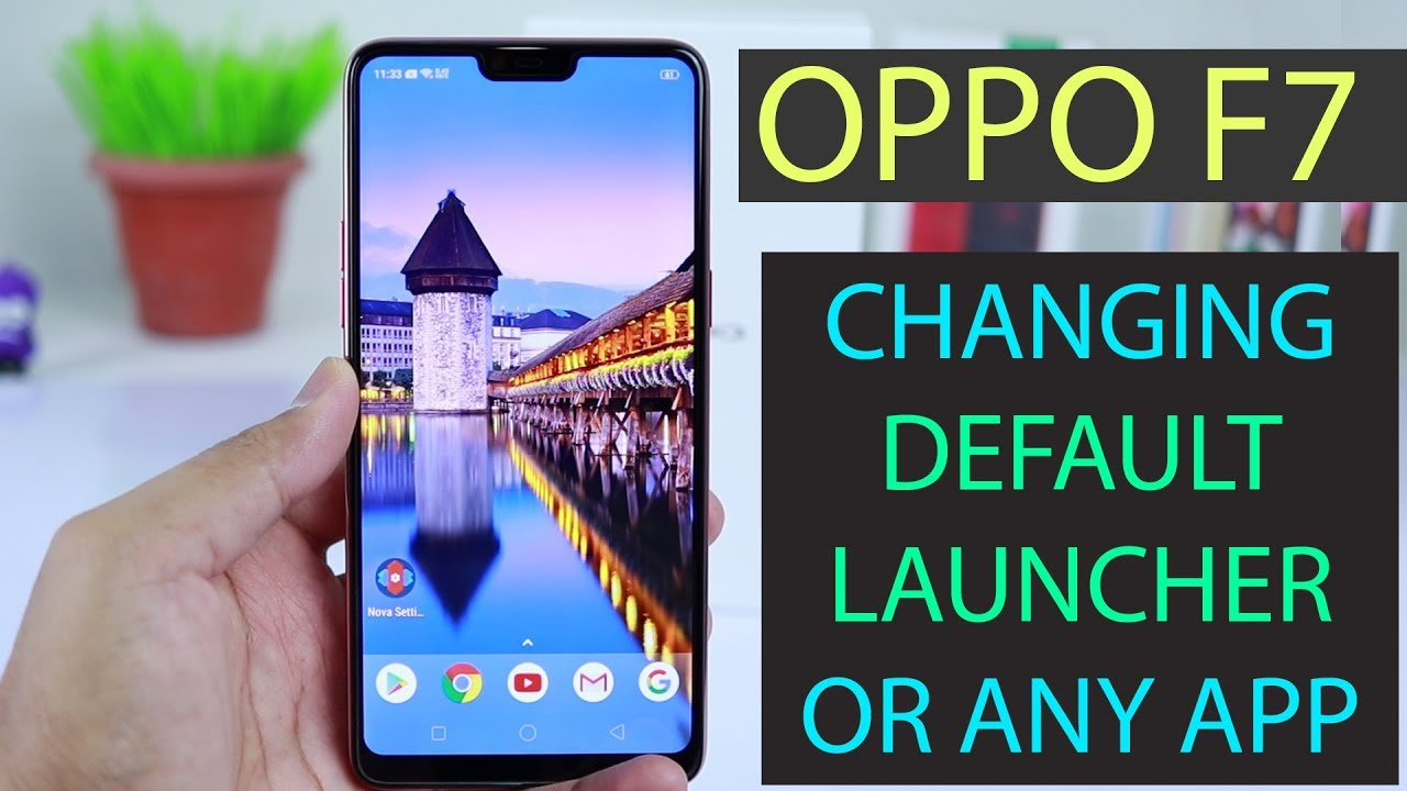 Oppo F7 Default Launcher Change (Change default app for ANY application) |  by VickGEEK