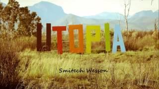 Smitech Wesson - UTOPIA