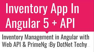 Inventory Management  System in Angular 5 , Web API