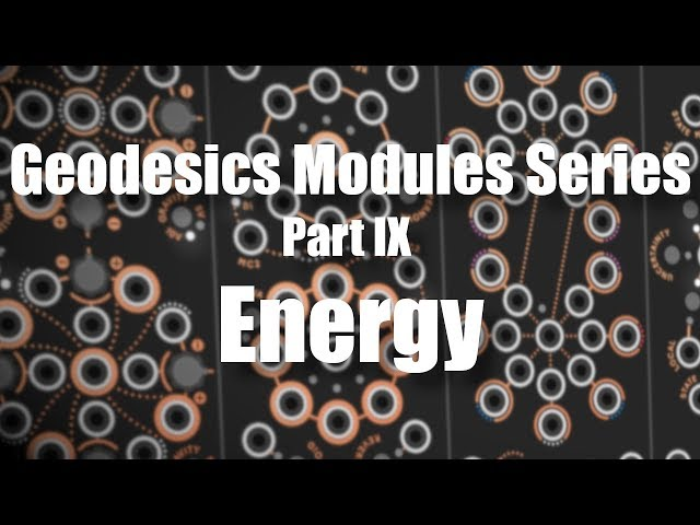 Geodesics Modules Series Part 9 - Energy