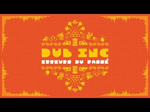 "DUB INC - Erreurs du passé (Lyrics Vidéo Official) - Album ""So What"""