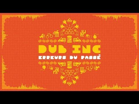 DUB INC - Erreurs du passé (Lyrics Vidéo Official) - Album 'So What'