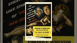 Красный дом (1947) фильм