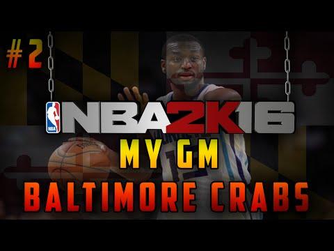 NBA 2K16 MyGM Ep. 2 - Baltimore Crabs   HUGE Trade    First Gameplay