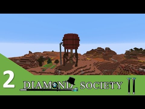 Diamond Society Season 2 - Episode 2 - Water in the Mesa