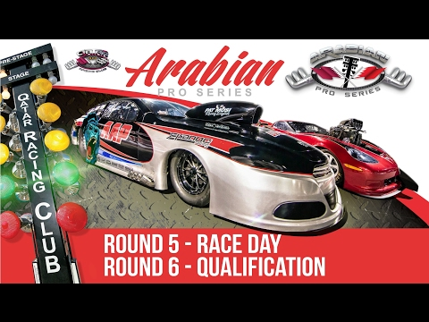 2017 Arabian Pro Series - Round 5 Race Day & Round 6 Qualifications