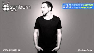 Sunburn On Air #30 (Guest Mix by Lucky Date)