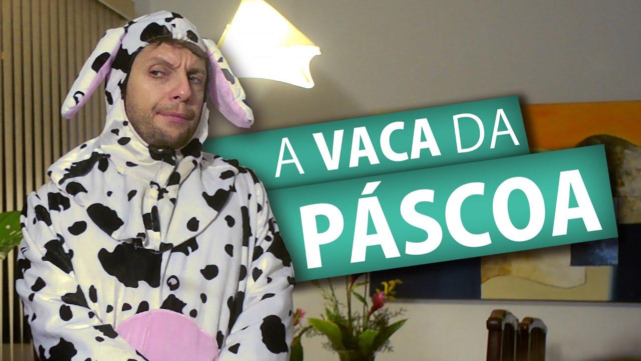 A VACA DA PÁSCOA
