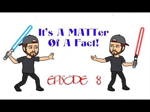 It's A MATTer Of Fact! #8