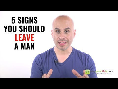 3 Signs You Should Leave A Man
