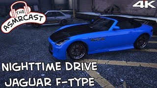 ASMR Gaming: GTA V - Taking A Custom Jaguar F Type Out For A Spin