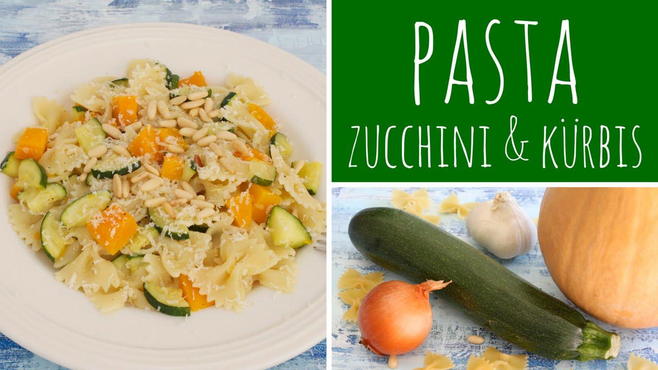 Rezept Vegetarische Pasta Mit Zucchini Und Kürbis Leckeres Und