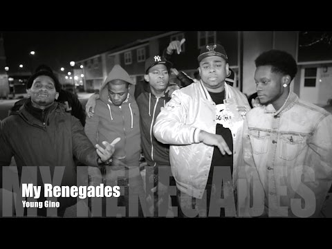 Young Gino - My Renegades (Music Video)