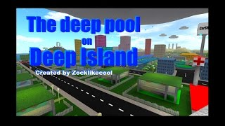 ROBLOX The deep pool on Deep Island