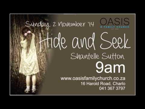 Hide and Seek Audio Sermon by Pastor Shantelle Sutton