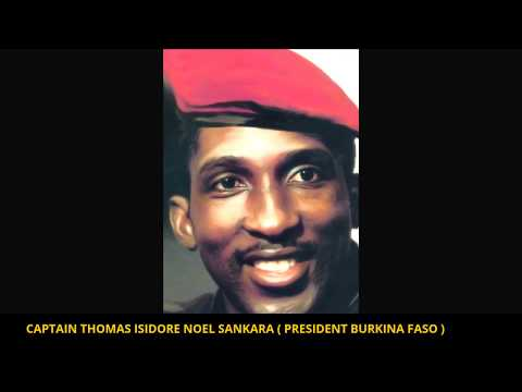 CAPTAIN THOMAS  SANKARA : AFRICA'S GREATEST PRESIDENT