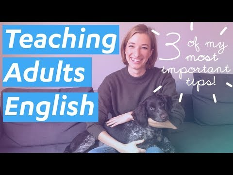 Teaching Adults English: How to make your student comfortable - #6