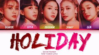 Baixar Secret Number (시크릿넘버) - 'Holiday' Lyrics (Han/Rom/Eng/Color Coded/Lyrics/가사)   bingsoosh