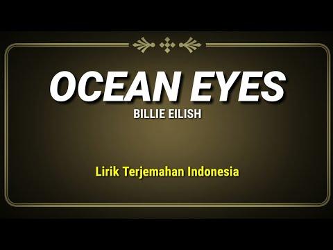 ocean-eyes---billie-eilish-(-lirik-terjemahan-indonesia-)