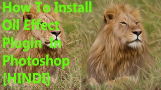 hindi how to install oil paint plugin in adobe photoshop cc and cs6
