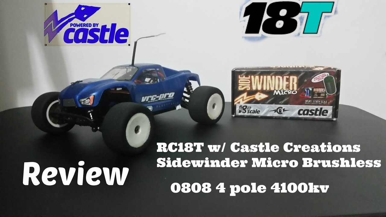 RC18T Update #1 -Castle Creation 1/18 Sidewinder micro con 4100kv brushless  review - (español)