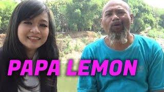 Pak Ndul - PAPA LEMON