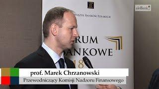 Marek Chrzanowski, przewodniczący KNF –  O bankach i fintechach