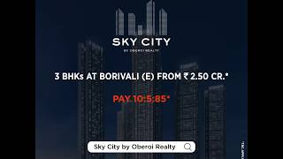 Sky City by Oberoi Realty | Easy Connectivity