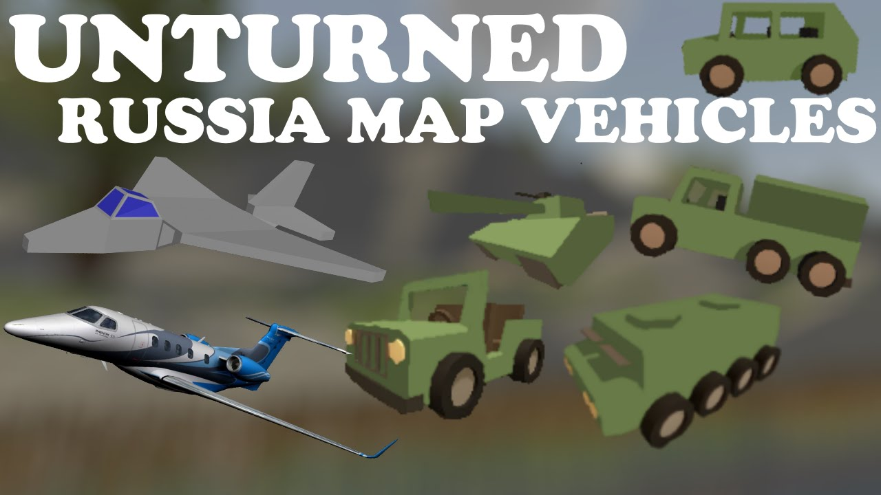 Unturned Russia Map Locations.Unturned Russia Map Vehicles Youtube